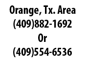 (409)882-1692 Orange, Tx Area